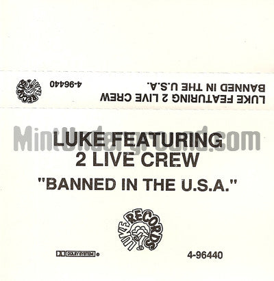 Luke Featuring 2 Live Crew: Banned In The U.S.A.: Cassette Single