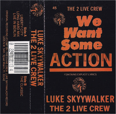 Luke Skyywalker & The 2 Live Crew: We Want Some Action: Cassette