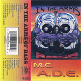 MC A.D.E.: In The Arms Of Bass: Cassette