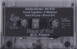 MC Freeze: Peace Of Mind: Cassette