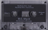 MC Shy D: Big Booty Girls/Everybody Bounce: Cassette Single