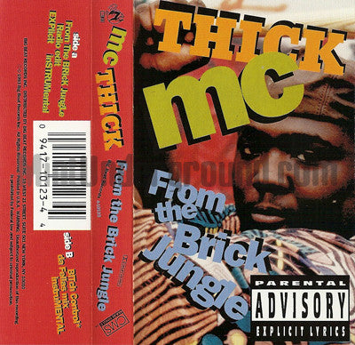 MC Thick: From The Brick Jungle: Cassette Single
