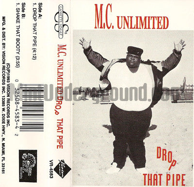 MC Unlimited: Drop That Pipe: Cassette Single