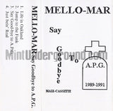 Mello-Mar: Say Goodbye To A.P.G.: Cassette