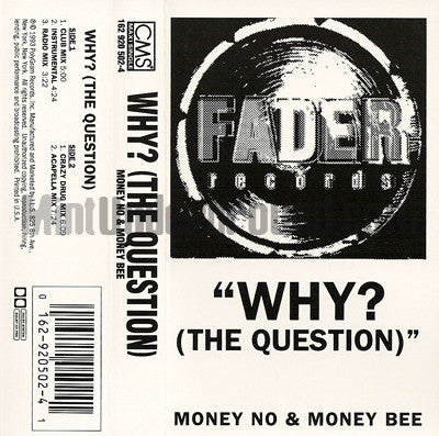 Money No & Money Bee: Why? (The Question): Cassette Single
