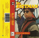 Mr. Fattman: Nooooo Cuss Words: Cassette Single