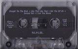 NHB: Niggaz Handling Business: On The Gangster Tip: Cassette