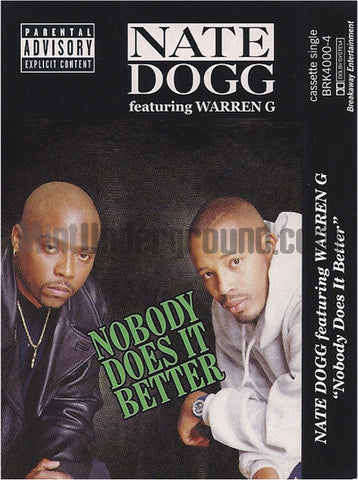 Nate Dogg featuring Warren G: Nobody Does It Better: Cassette Single