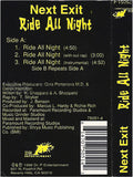 Next Exit: Ride All Night: Cassette Single