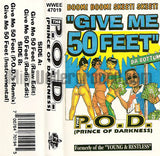 The P.O.D. (Prince Of Darkness) of Young & Restless: Give Me 50 Feet: Cassette Single
