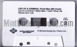 Pooh-Man (MC Pooh): Life Of A Criminal: Cassette