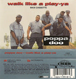 Poppa Doo: Walk Like A Play-Ya: Cassette Single