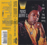 Prince Johnny C: It's Been A Long Rhyme Coming: Cassette