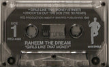 Raheem The Dream: Girls Like That Money/Knock'em Out The Box Remix: Cassette Single