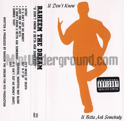 Raheem The Dream: U Don't Know U Betta Ask Somebody: Cassette