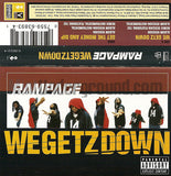 Rampage: WeGetzDown/Get The Money and Dip: Cassette Single