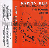 Rappin' Red and Keyboard Whiz: The Power Within: Cassette