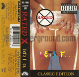 Rated X: Let's Fuck: Cassette Single