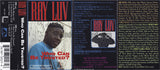 Ray Luv: Who Can Be Trusted: Cassette