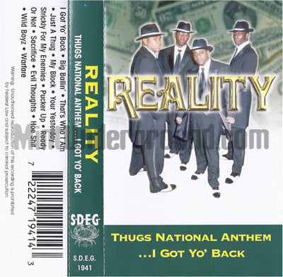 Reality: Thugs National Anthem...I Got Yo' Back: Cassette
