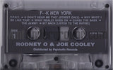 Rodney O & Joe Cooley: Fuck New York: Cassette