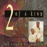Ron Banks & L.J. Reynolds (of The Dramatics): 2 Of A Kind: CD