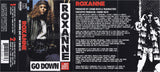 Roxanne: Go Down (But Don't Bite It): Cassette