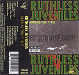 Ruthless Juveniles: Hard As Tha' Fuck II: Cassette