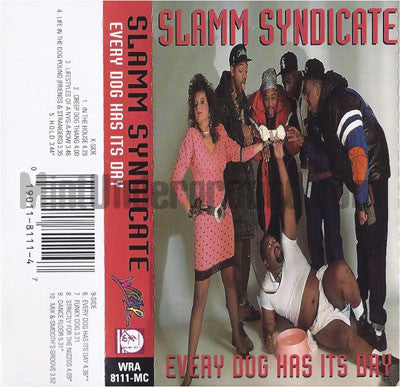 Slamm Syndicate: Every Dog Has Its Day: Cassette