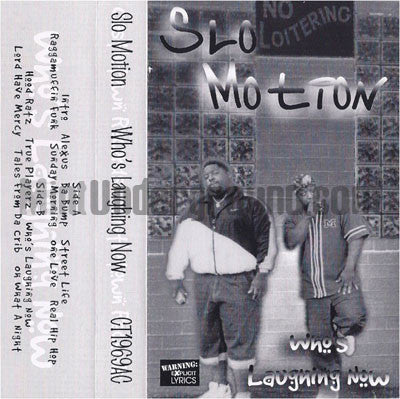 Slo Motion: Who's Laughing Now: Cassette