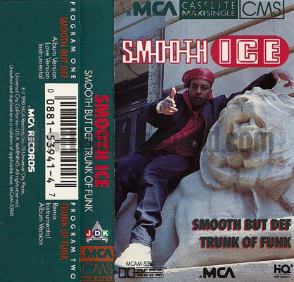 Smooth Ice: Smooth But Def/Trunk Of Funk: Cassette