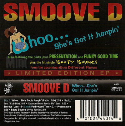 Smoove D: Whoo...She's Got It Jumpin' EP: Cassette Single