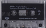 Spice 1: Strap On The Side/Jealous Got Me Strapped: Cassette Single