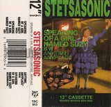 Stetsasonic: Speaking Of A Girl Named Suzy/Anytime, Anyplace: Cassette Single