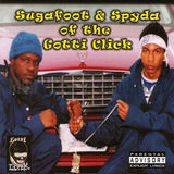 Sugafoot and Spyda: The Game Don't Last Forever: CD