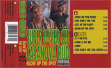 Super Lover Cee & Casanova Rud: Blow Up The Spot: Cassette
