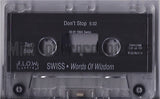 Swiss: Words Of Wizdom: Cassette