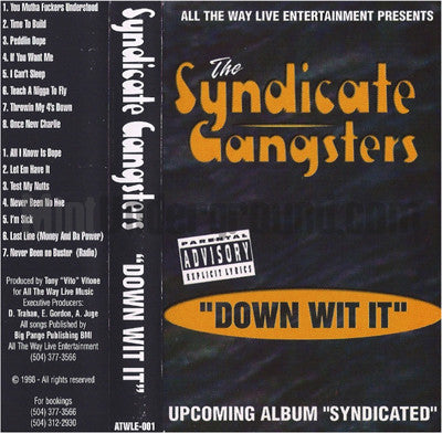 Syndicate Gangstas: Down Wit It: Cassette