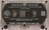 T-Drop and The Drops: Ride Em' High: Cassette Single