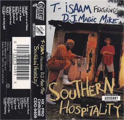 T-Isaam feat. DJ Magic Mike: Southern Hospitality: Cassette