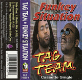 Tag Team: Funkey Situation: Cassette Single