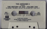 The Awsome 2 Presents: The History Of Rap Volume One: Cassette