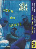 The Chill Deal Boyz: Rock The House: Cassette Single