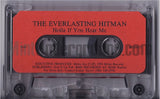 The Everlasting Hitman: Work That Back/Holla If You Hear Me: Cassette Single