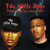 The Hills Boys: Bitch What You Wanna Do: CD