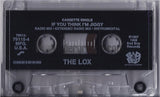The LOX: If You Think I'm Jiggy: Cassette Single
