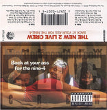 The New 2 Live Crew: Back At That Ass For the Nine-4: Cassette