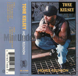 Tone Kelsey: Homie Reunion/Rock With You/Me And My Homies: Cassette Single