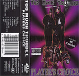 Too Much Trouble: Players Choice: Cassette