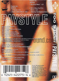Too Short: Paystyle/Get In Where You Fit In Part II: Cassette Single
